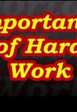 जीवन में परिश्रम का महत्व – Importance of Hard Work in Hindi